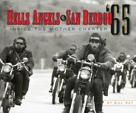 Hells Angels of San Berdoo by Bill Ray